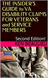 THE INSIDER'S GUIDE to VA DISABILITY CLAIMS FOR VETERANS and SERVICE MEMBERS: Second Edition!