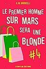 Le premier homme sur Mars sera une blonde, épisode 4 par Giudicelli