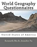 World Geography Questionnaires, Kenneth Ma and Jennifer Fu, 1477408673
