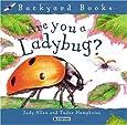 Are You A Ladybug? (Avenues) (Backyard Books)
