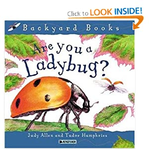 Are You A Ladybug? (Backyard Books) Judy Allen