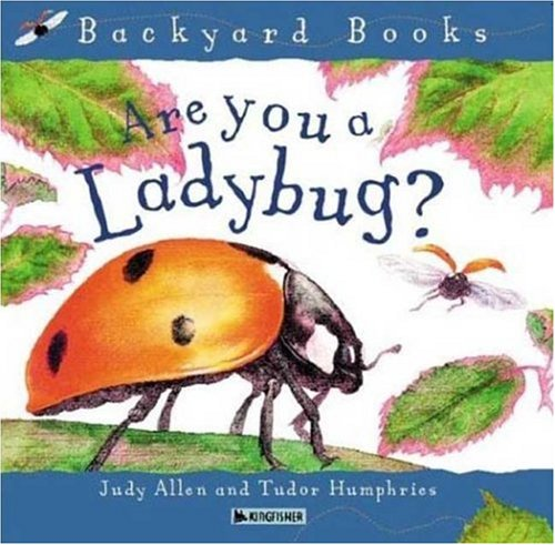 Are You A Ladybug? (Avenues) (Backyard Books)
