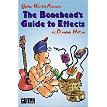 The Bonehead's Guide to Effects