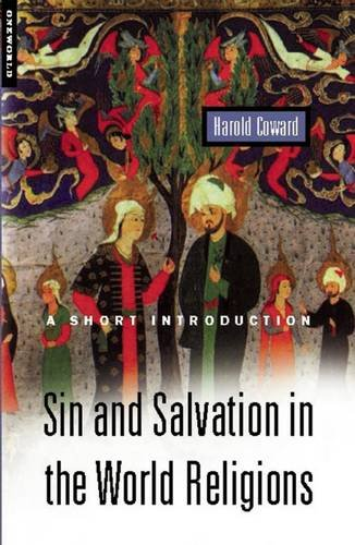 Sin and Salvation in the World Religions: A Short Introduction