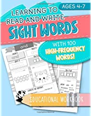 Learning to Read and Write: Sight Words: With 100 High-Frequency Words! Educational Workbook: Ages 4-7