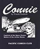 Connie: Catpives of the Space Pirates; and Masters of the Jovian Moons (Pacific Comics Club)
