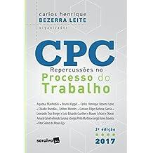 CPC - REPERCUSSÕES NO PROCESSO DO TRABALHO