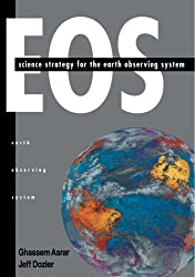 EOS: Science Strategy for the Earth Observing System