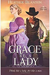 Grace be a Lady: Love & War in Johnson County Book 1 (Volume 1) Paperback