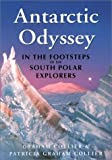 Antarctic Odyssey, Graham Collier and Patricia Collier, 0786706538