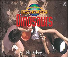 Finding Out about Dinosaurs (Science Explorers)