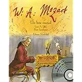 Wolfgang Amadeus Mozart : Un livre musical (1CD audio)