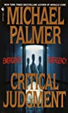 Critical Judgment, Michael Palmer, 0613091779