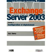 EXCHANGE SERVER 2003 T01 CONFIGURATION ET DÉPLOIEMENT