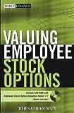 Valuing Employee Stock Options, Johnathan Mun, 0471705128