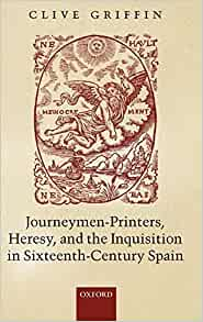 Journeymen Printers Heresy And The Inquisition In