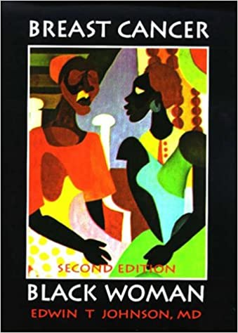Breast Cancer: Black Woman, Second Edition