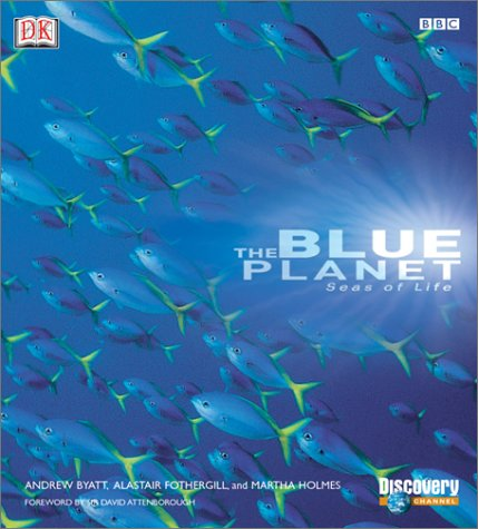 The Blue Planet: A Natural History of the - Blue Planet Online