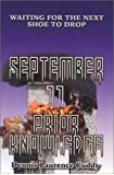 September 11 Prior Knowledge: Waiting for the Next Shoe to Drop