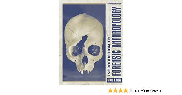 amazon com introduction to forensic anthropology a textbook 2nd rh amazon com