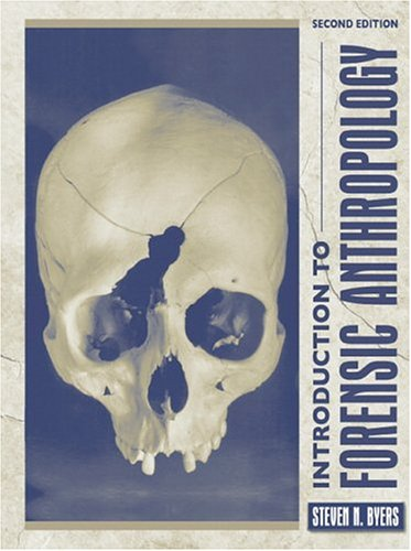 Introduction to Forensic Anthropology: A Textbook (2nd Edition)