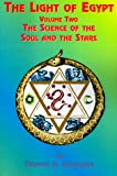 img - for 2: The Light of Egypt: Volume Two, the Science of the Soul and the Stars book / textbook / text book