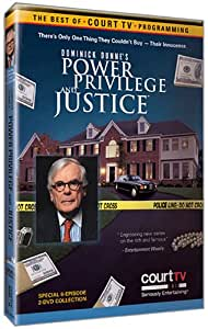 Court TV - Dominick Dunne's Power, Privilege, and Justice