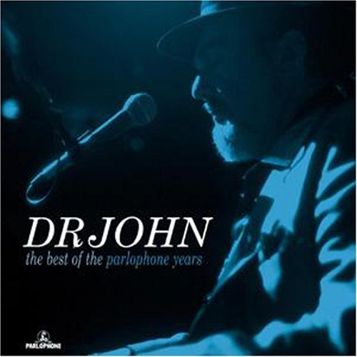 Dr.John Best Of The Parlophone Years Other Swing (Best Of Dr John)