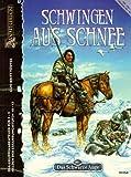 Schwingen aus Schnee: DSA Gruppen-Abenteuer