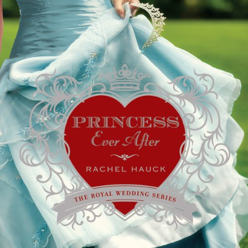 Princess Ever After: Royal Wedding, Book 2 by Oasis Audio