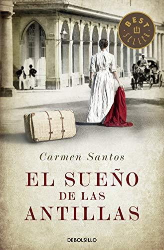 El sueño de las Antillas (Best Seller): Amazon.es: Santos, Carmen: Libros