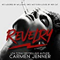 Revelry Audiobook by Carmen Jenner Narrated by Peter Raymond, Alexandra Green