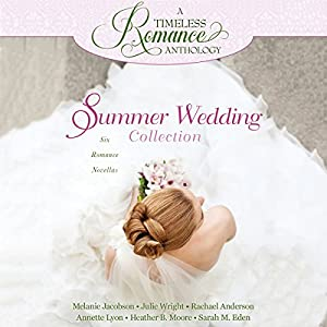 Summer Wedding Collection Audiobook