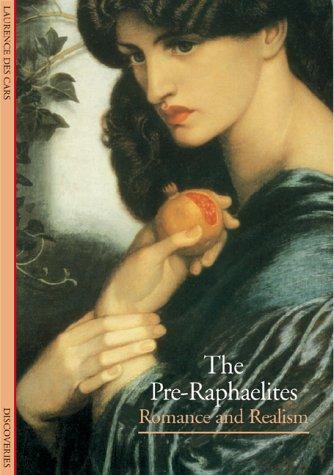 Pre Raphaelite Paintings - The Pre-Raphaelites: Romance and Realism (Abrams Discoveries)