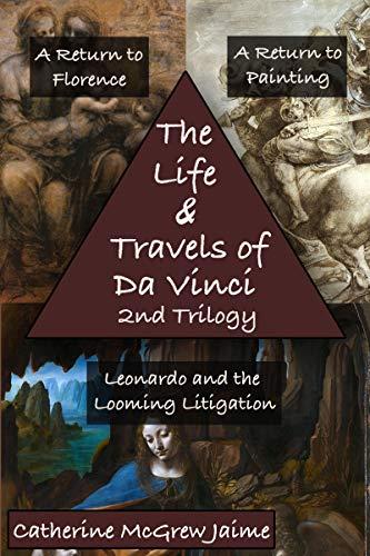 The Battle Of Anghiari Da Vinci - The Life and Travels of Da Vinci Second Trilogy