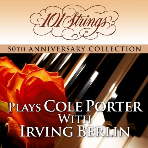 101 Strings Orchestra - Plays Cole Porter & Irving Berlin