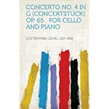 Concerto No. 4 in G (Concertstuck), Op. 65: For Cello and Piano