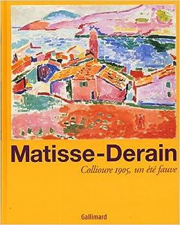 Matisse derain collioure 1905 un ete fauve for Matisse fenetre ouverte collioure
