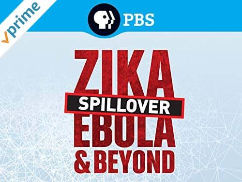 Spillover: Zika, Ebola and Beyond Season 1