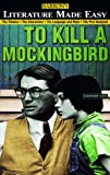 To Kill a Mockingbird (Literature Made Easy Series)