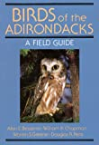 Birds of the Adirondacks, Alan E. Bessette and W. Chapman, 0932052940