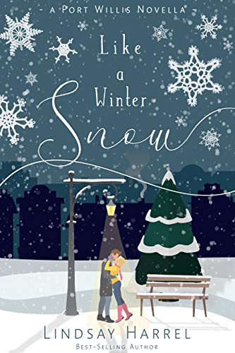 Like a Winter Snow: A Port Willis Christmas Novella by [Harrel, Lindsay]