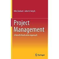 Project Management: A Benefit Realisation Approach