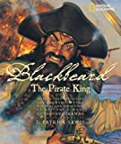 Blackbeard the Pirate King, J. Patrick Lewis, 0792255860