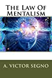 img - for The Law Of Mentalism book / textbook / text book