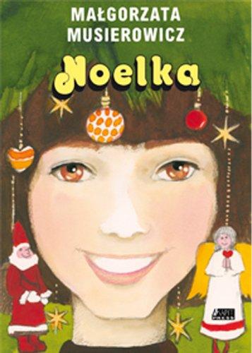 Noelka (polish) Malgorzata Musierowicz