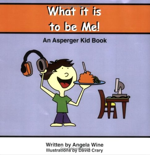 what-it-is-to-be-me-an-asperger-kid-book