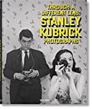 Stanley Kubrick Photographs. Through a Different Lens (German Edition)