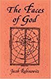 The Faces of God, Rabinowitz, Jacob, 0882141171