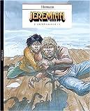 Jeremiah l'intégrale 3 by